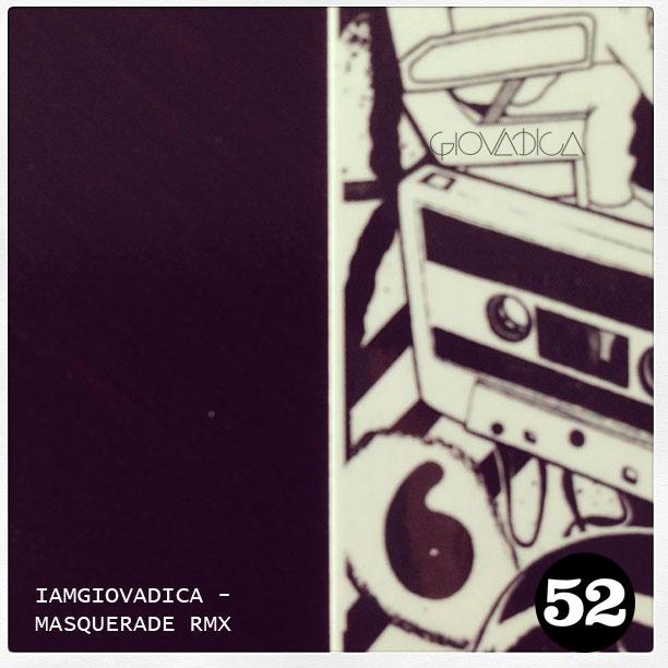 Iamgiovadica - Masquerade REMIX